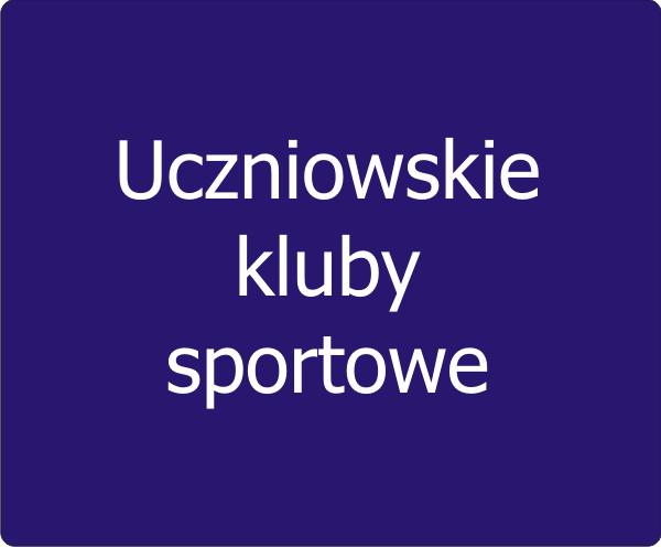 Uczniowskie kluby sportowe